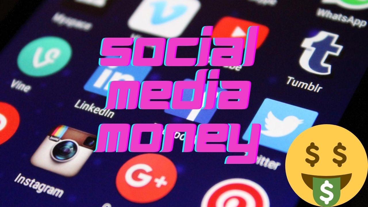 Social Media Money